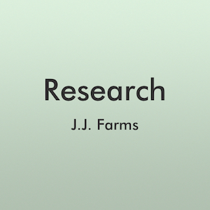 Research - J.J. Farms